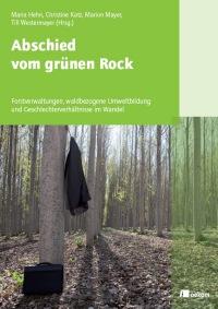 Abschied vom grünen Rock - Buchtitel
